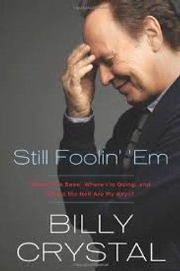 Still Foolin' 'Em (Billy Crystal-paperback)