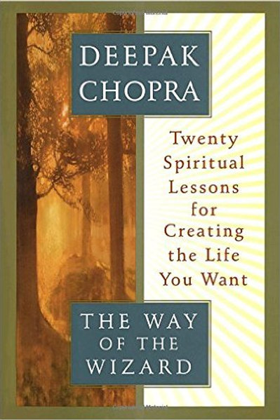 The Way of the Wizard: 20 Spiritual Lessons(Deepak