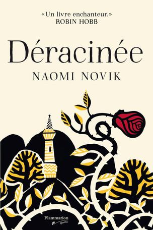 Déracinée - Naomi Novik