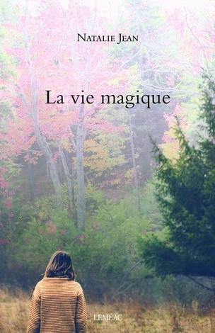 La vie magique - Natalie Jean