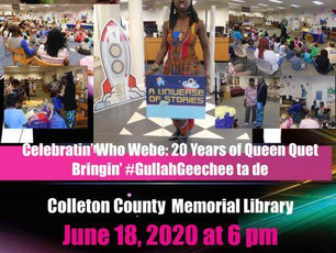 Celebrate 20 Years at the Colleton County Memorial Library with Queen Quet & the Walterboro Family