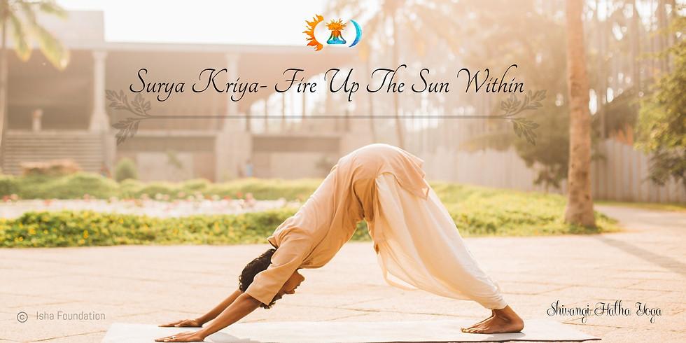Surya Kriya - Fire up the Sun within. (Full)