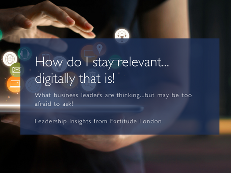 How do I stay relevant...digitally that is?