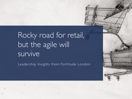 Rocky road for retail but the agile will survive
