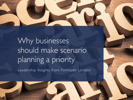 Why business should make scenario planning a priority