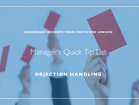 Manager's Quick Hit List: Handling Objections