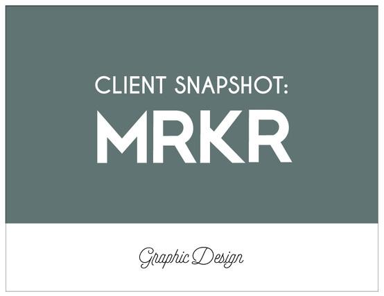 CLIENT SNAPSHOT: MRKR
