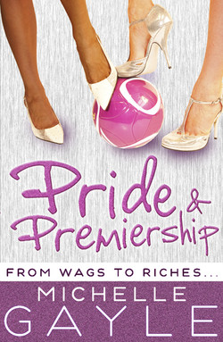 Pride and Premiership