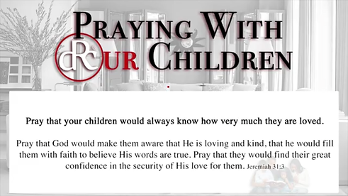 5-30-21- Praying With Our Children.PNG