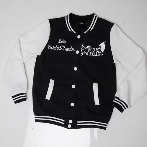 Pretty Girls GoTo College Letterman Jacket