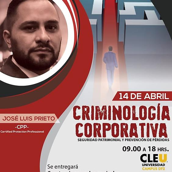 """""""Criminología Corporativa"""" Seguridad Patrimonial y Prevención de Pérdidas  CDMX"""