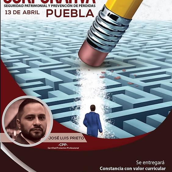 """""""Criminología Corporativa"""" Seguridad Patrimonial y Prevención de Pérdidas PUEBLA"""