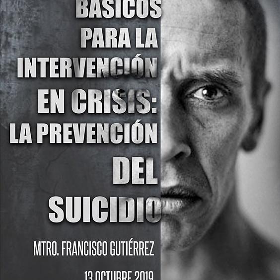 Elementos básicos para la intervención en crisis, la prevención del suicidio