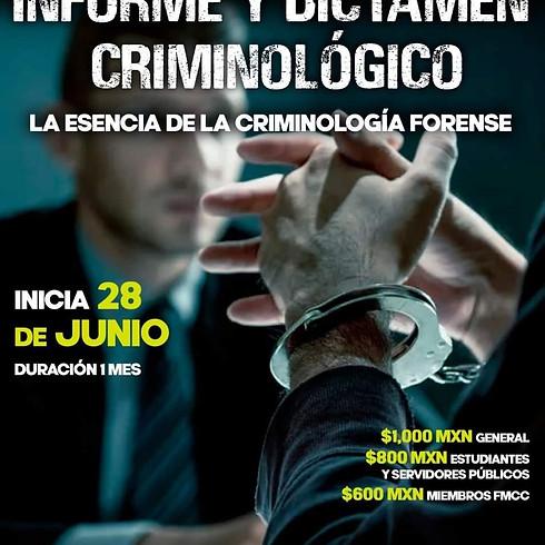 Informe y dictamen criminológico, la esencia de la criminología forense