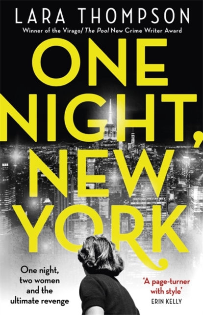 One Night, New York : 'A page turner with style' (Erin Kelly)