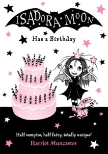 Isadora Moon Has a Birthday by Harriet Muncaster (Author)