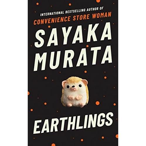 Earthlings (hardback) by Sayaka Murata