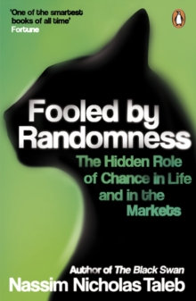 Fooled by Randomness. Nassim Nicholas Taleb.