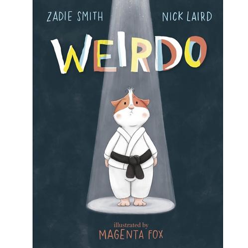 Weirdo by Zadie Smith (Author) , Nick Laird (Author) & Magenta Fox (Illustrator)