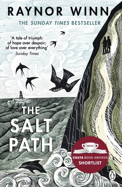 The Salt Path : The Sunday Times bestseller, shortlisted for the 2018 Costa Biog