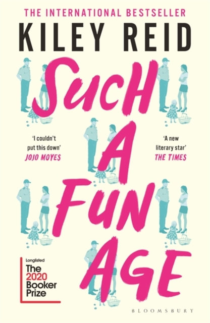 Such a Fun Age : 'The book of the year' Independent