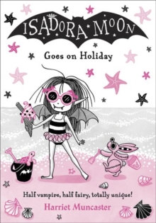 Isadora Moon Goes on Holiday by Harriet Muncaster (Author)