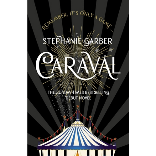 Caraval (1) : The Mesmerising Sunday Times Bestseller by Stephanie Garber