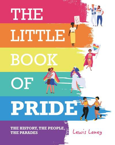 Order The Little Book of Pride by Lewis Laney from The Book Nook.