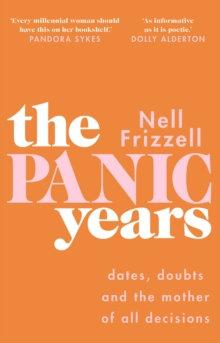 The Panic Years by Pandora Sykes