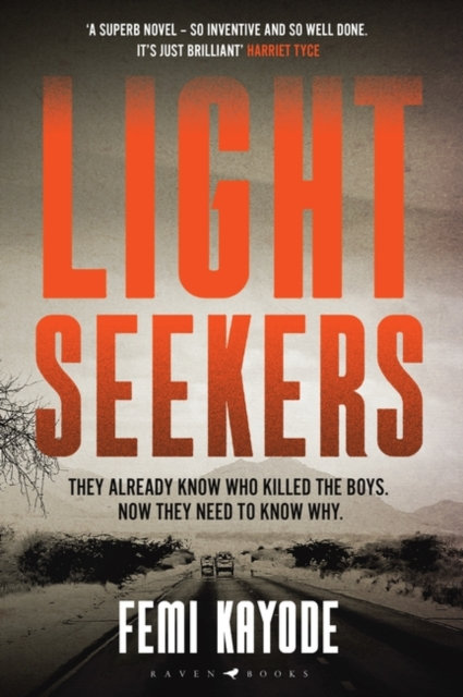 Lightseekers : The first in a gripping and atmospheric new crime series