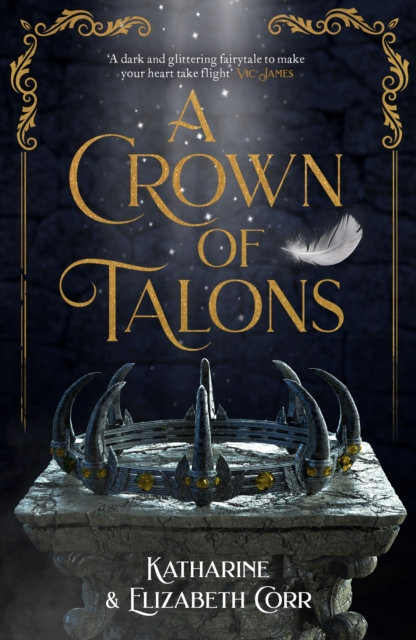 A Crown of Talons : Throne of Swans Book 2