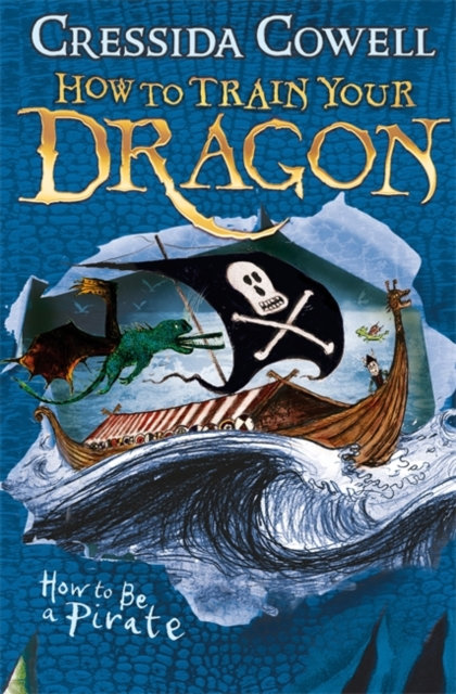How to Train Your Dragon: How To Be A Pirate : Book 2