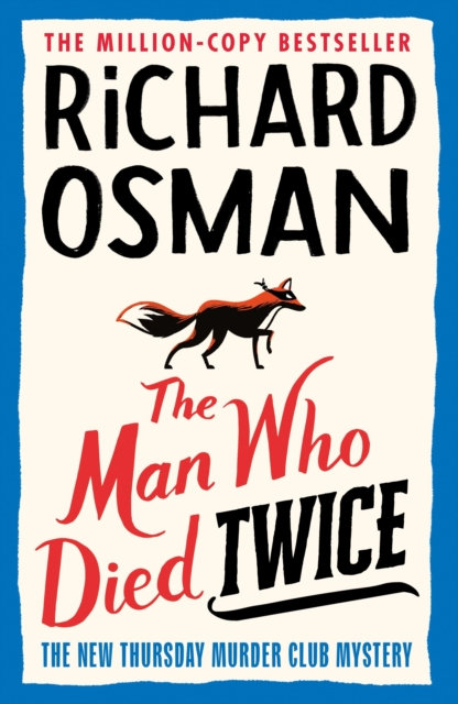 The Man Who Died Twice by Richard Osman (Author) Published 16/09/2021