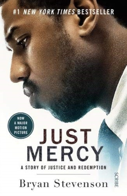 Just Mercy (Film Tie-In Edition) : a story of justice and redemption