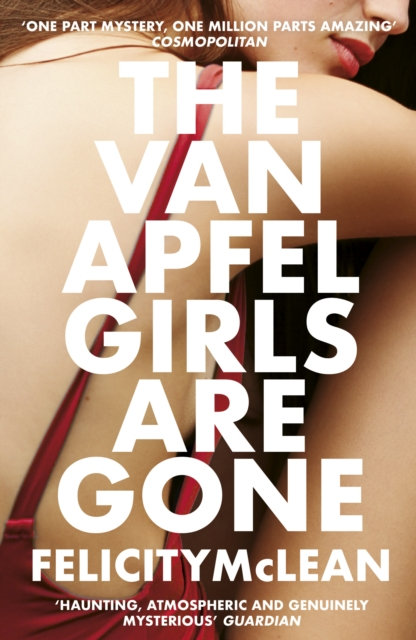 The Van Apfel Girls Are Gone : Longlisted for a John Creasey New Blood Dagger 20
