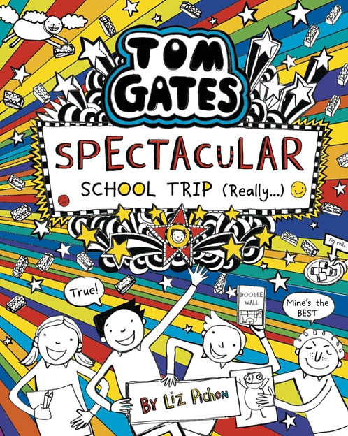 Tom Gates: Spectacular School Trip (Really.) : 17