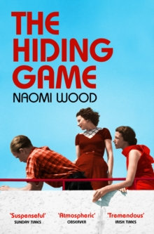 The Hiding Game by Naomi Wood (Author)