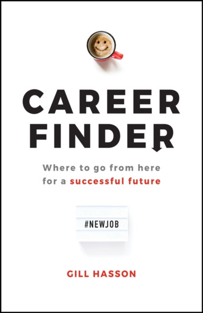 Career Finder : Where to go from here for a Successful Future