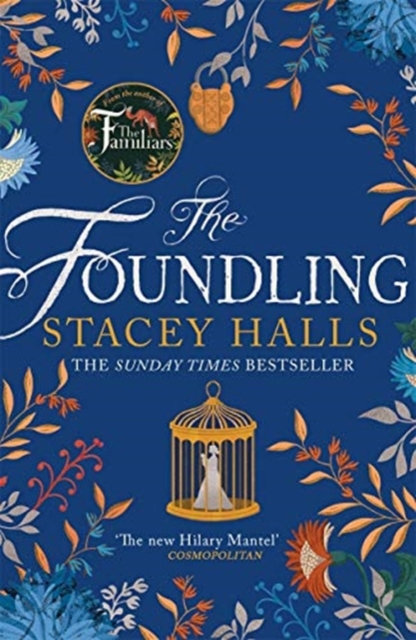The Foundling : From the author of The Familiars, Sunday Times bestseller and Ri