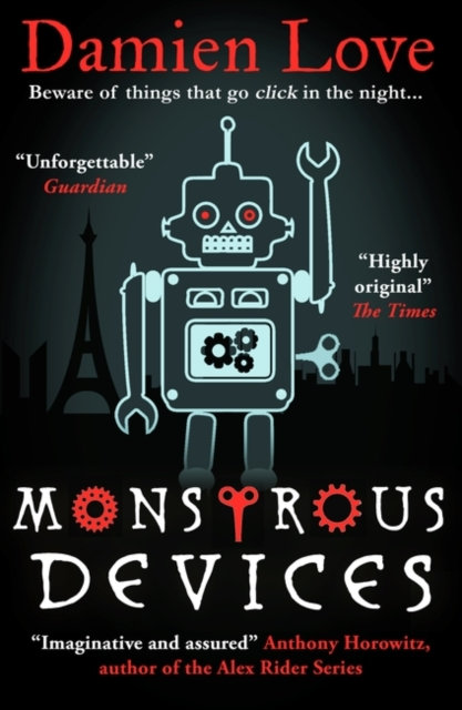 Monstrous Devices : THE TIMES CHILDREN'S BOOK OF THE WEEK