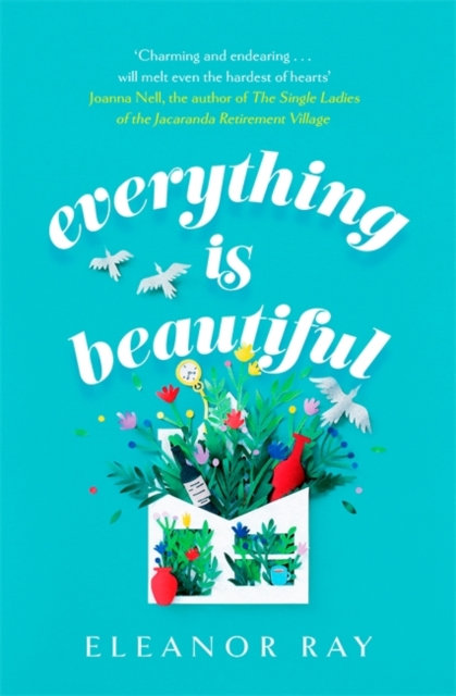 Everything is Beautiful: the most uplifting, heartwarming read of 2021