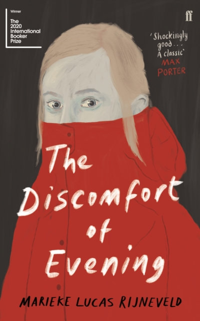 The Discomfort of Evening : SHORTLISTED FOR THE BOOKER INTERNATIONAL PRIZE 2020