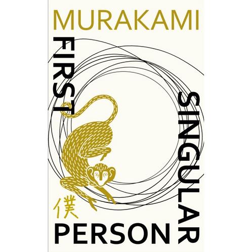 First Person Singular : Stories by Haruki Murakami