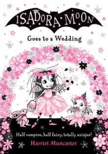 Isadora Moon Goes to a Wedding PB by Harriet Muncaster (Author)