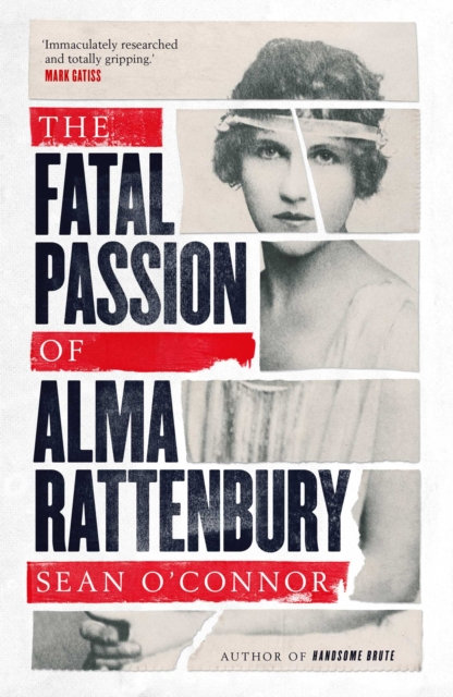 The Fatal Passion of Alma Rattenbury