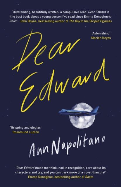 Dear Edward : The heart-warming New York Times bestseller