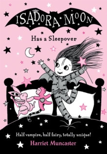 Isadora Moon Has a Sleepover by Harriet Muncaster (Author)