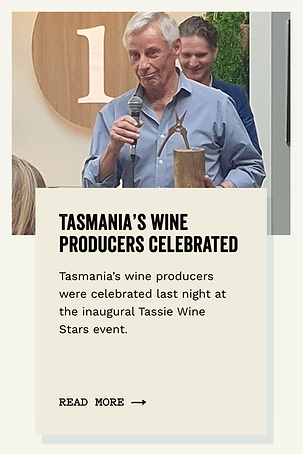 TASMANIA'S WINE PRODUCERS CELEBRATED