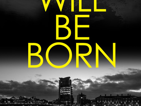 BLOOD WILL BE BORN (DI Owen Sheen: Book 1)