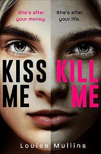 KISS ME, KILL ME COVER.jpg